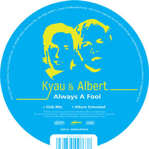 kyau & albert / always a fool