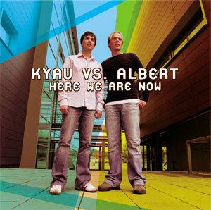 kyau vs. albert / here we are now (us-edition !!!)