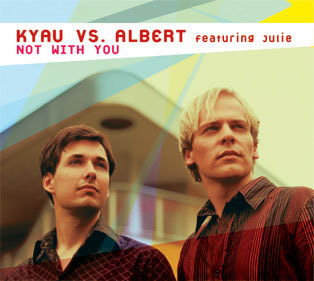 kyau vs. albert / not with you