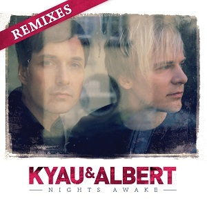 kyau & albert / nights awake - remixs