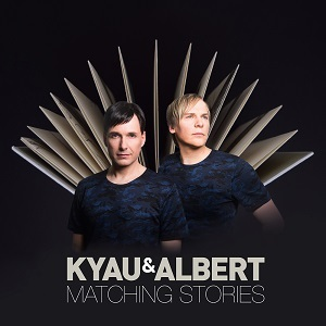 kyau & albert / matching stories